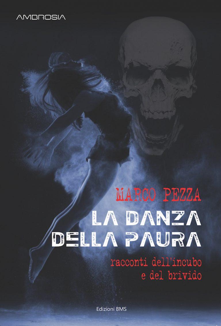 """Marco Pezza pubblica """"La Danza della Paura"""""""