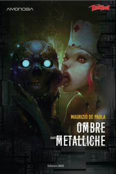 """""""Ombre Metalliche"""": il nuovo libro di Maurizio De Paola"""