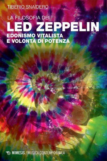 Tiberio Snaidero: La filosofia dei Led Zeppelin