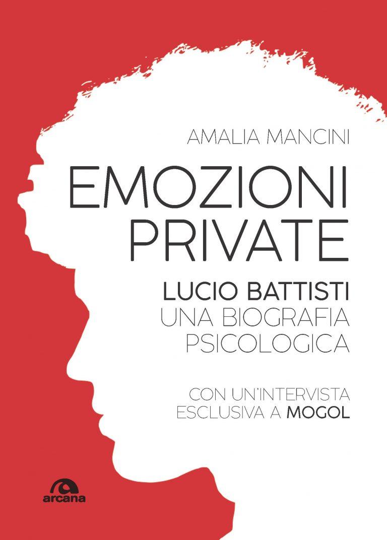 """""""Emozioni Private"""", la nuova biografia di Lucio Battisti"""""""