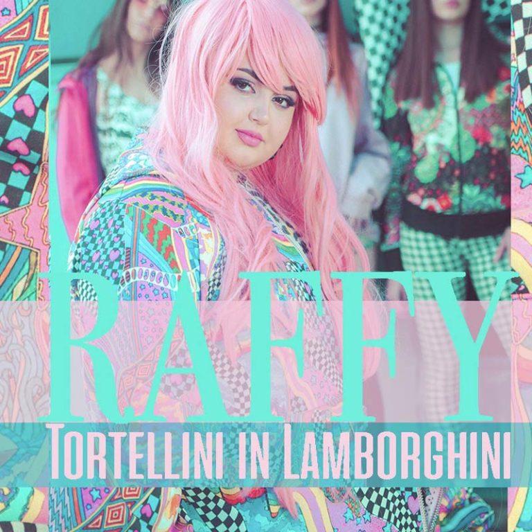 TORTELLINI IN LAMBORGHINI: Raffy in radio con il nuovo singolo
