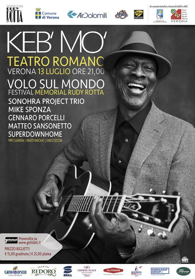 """Sabato 13 Luglio al Teatro Romano di Verona, Festival """"Volo Sul Mondo"""" con Keb' Mo' e tanti artisti"""