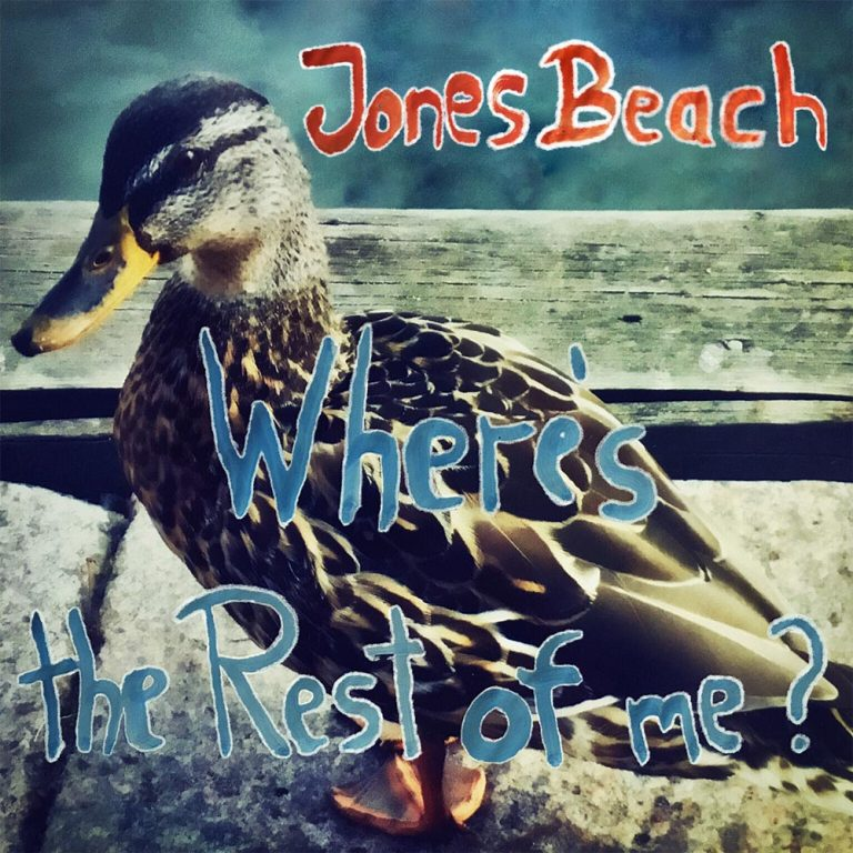 "Il nuovo LP dei Jones Beach è ""Where's the Rest of me?"""