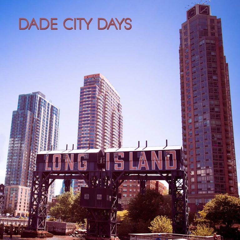 Long Island, il nuovo singolo dei Dade City Days