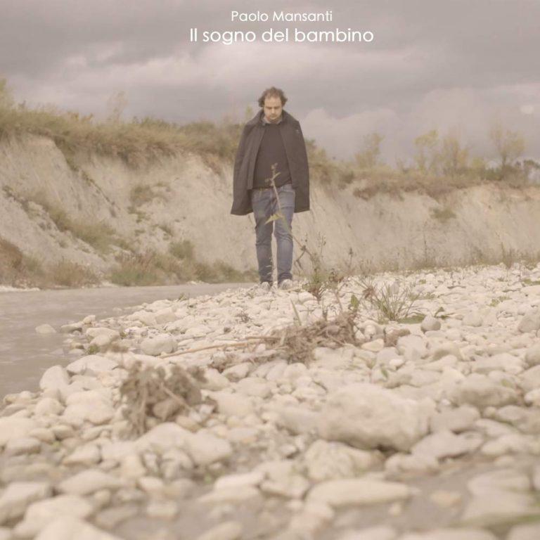 """Paolo Mansanti pubblica con Lotus Music il nuovo disco di inediti: """"Il sogno del bambino"""""""