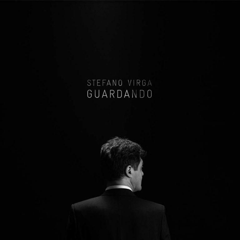 """Stefano Virga: fuori il nuovo album. Un concept dal titolo """"Guardando"""""""