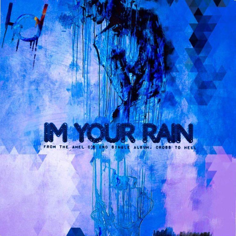I'm Your Rain è il nuovo singolo della cantante rock asiatica AMEL D