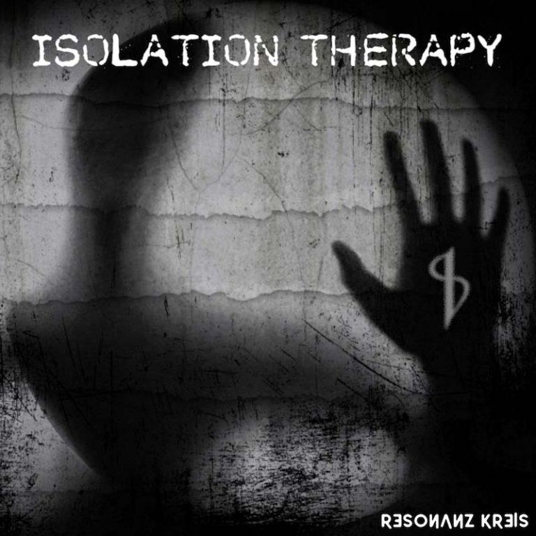 "Resonanz Kreis: fuori il nuovo Ep ""Isolation Therapy"""