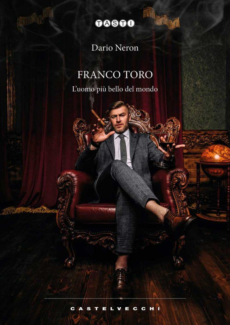 """DARIO NERON: disponibile il nuovo romanzo """"FRANCO TORO"""""""
